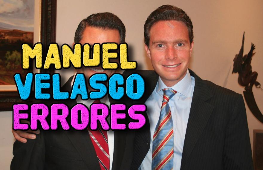 Los 10 errores de Manuel Velasco